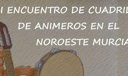El Encuentro de Cuadrillas de Animeros en el Noroeste Murciano se celebra el 29 de julio