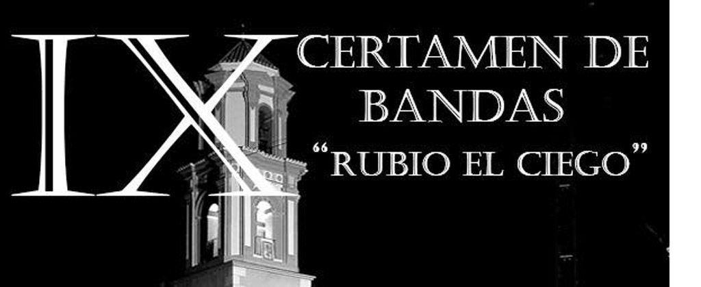 """IX Certamen de Bandas """"Rubio el Ciego"""" de Bullas"""
