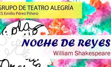 """El grupo de teatro Alegría del IES Emilio Pérez Piñero estrena """"Noche de Reyes"""""""