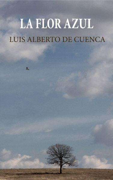 La Flor azul, de Luis Alberto de Cuenca