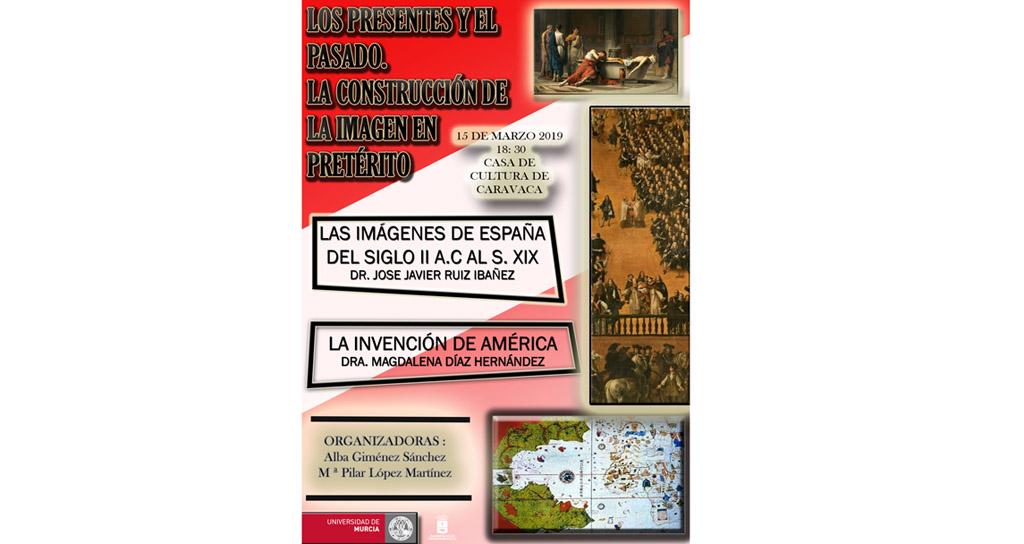 La Universidad de Murcia ofrece en Caravaca una charla sobre enfoques y nuevas perspectivas de la Historia de España y América