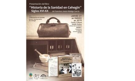 El Cronista Auxiliar presentará el 21 de marzo su nuevo libro: 'Historia de la Sanidad en Cehegín. Siglos XVI al XX'