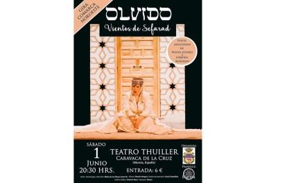 """""""Olvido (Vientos de Sefarad)"""" en el Teatro Thuillier el 1 de junio"""