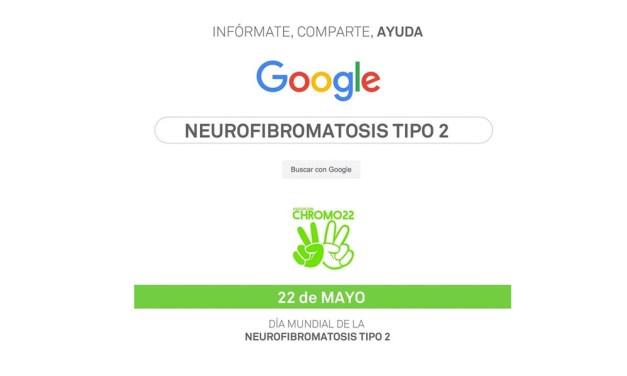 Día 22 de Mayo, día mundial de  la Neurofibromatosis tipo 2.