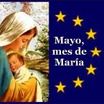 Mayo el mes de las Flores y la Virgen Maria