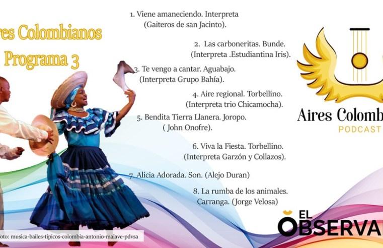 Revive nuestros sonidos con Aires Colombianos podcast 3