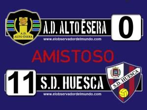 Alto Ésera 0 - 11 S.D. Huesca