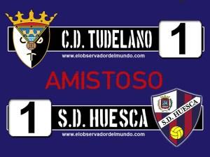 C.D. Tudelano 1 - 1 S.D. Huesca (amistos)