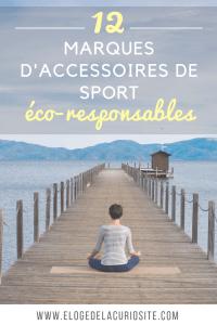 Les marques d'accessoires de sport (yoga, running, montagne, surf, équitation, danse) écologiques et éthiques, pour une pratique sportive plus éco-responsable et engagée !