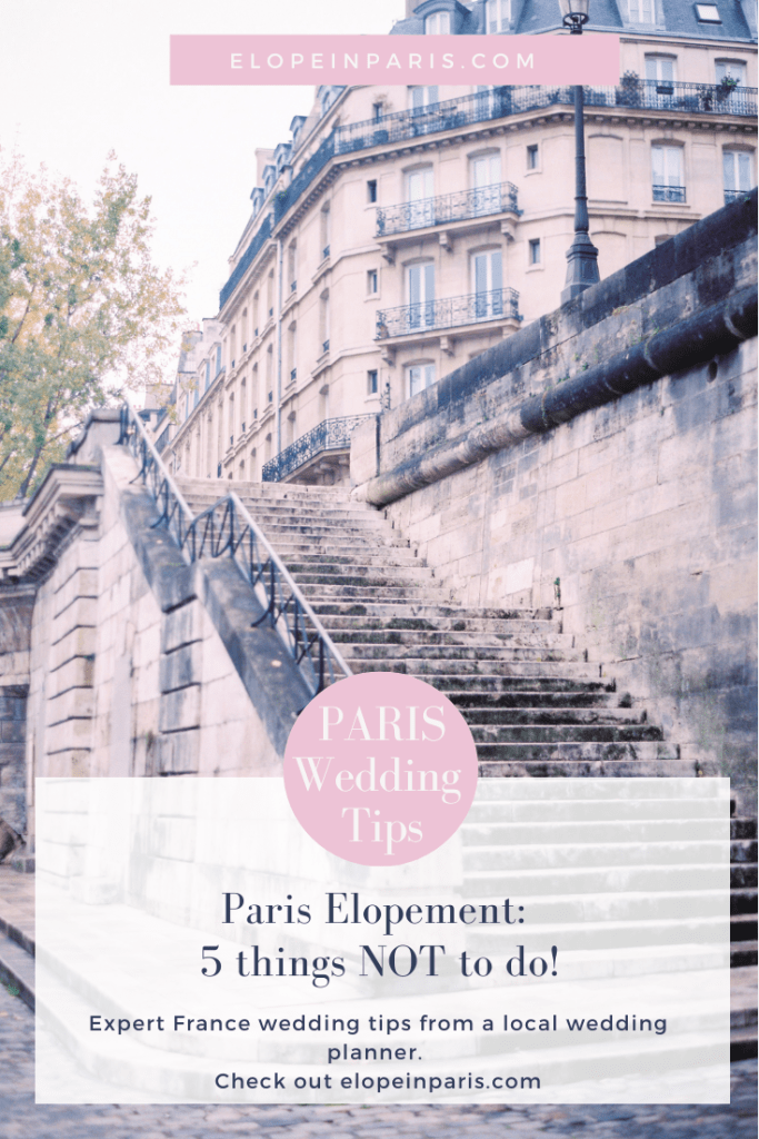 Paris Elopement: Five things what not to do!