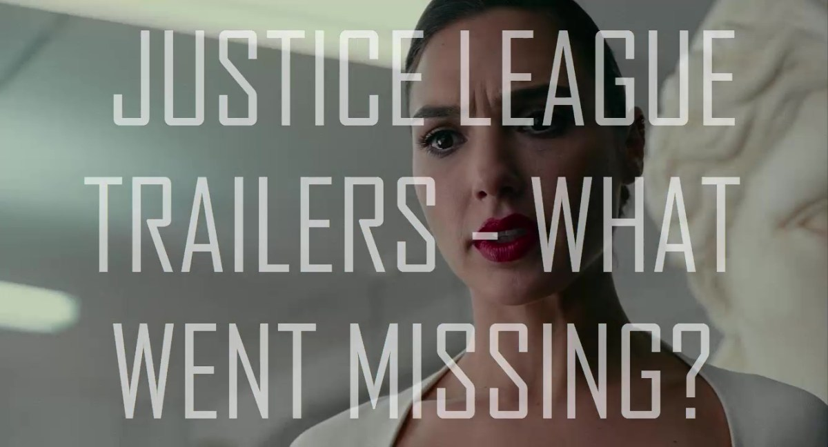 Justice League Trailers – What Went Missing?
