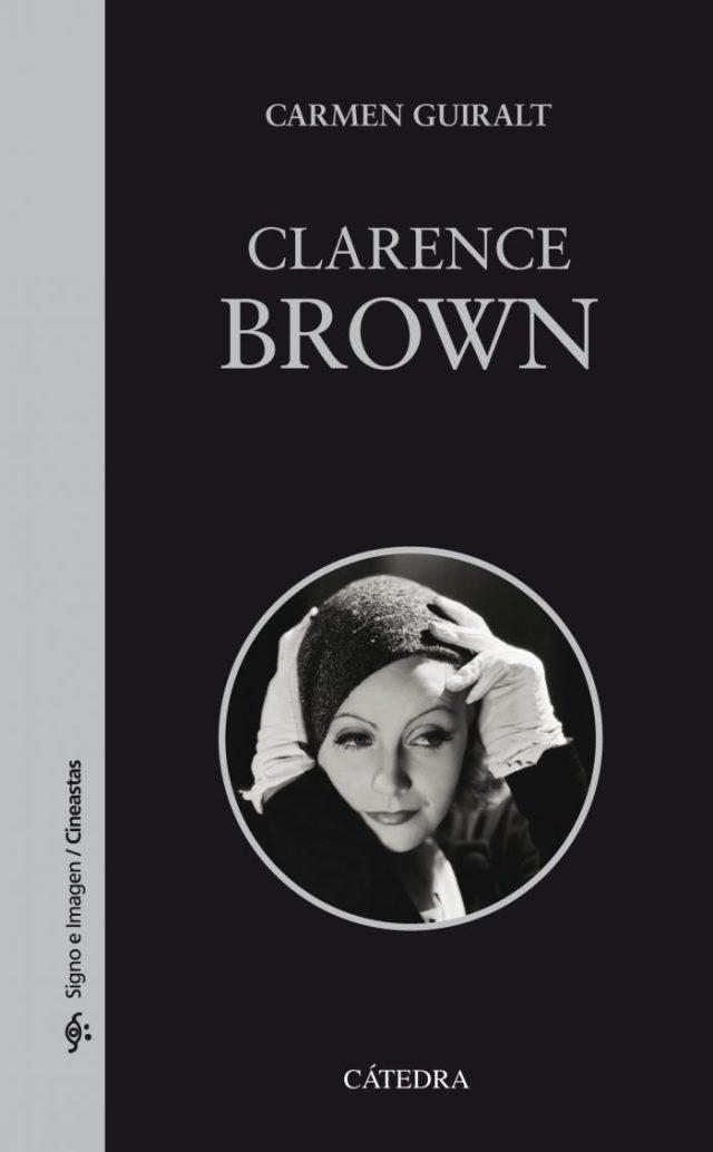 Libro sobre Clarence Brown