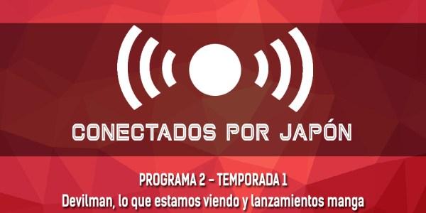 Podcast Conectados por Japón S01xEP02 destacada - el palomitron