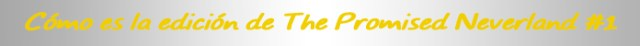 Reseña de The Promised Neverland #1 cartel edicion - el palomitron