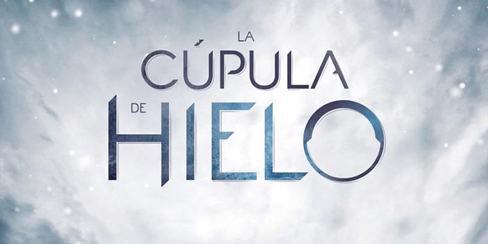 LA CUPULA DE HIELO PATRICIA GARCÍA 2 - EL PALOMITRÓN