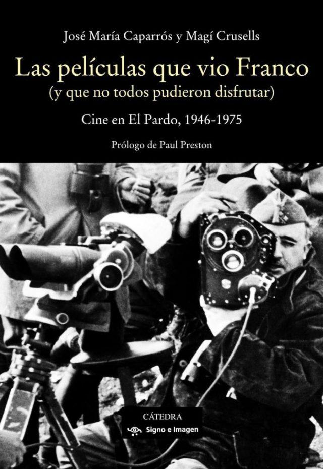 Las peliculas que vio Franco (Portada) - El Palomitron
