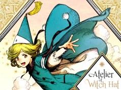 Atelier of Witch Hat #1, de Kamome Shirahama imagen destacada - el palomitron