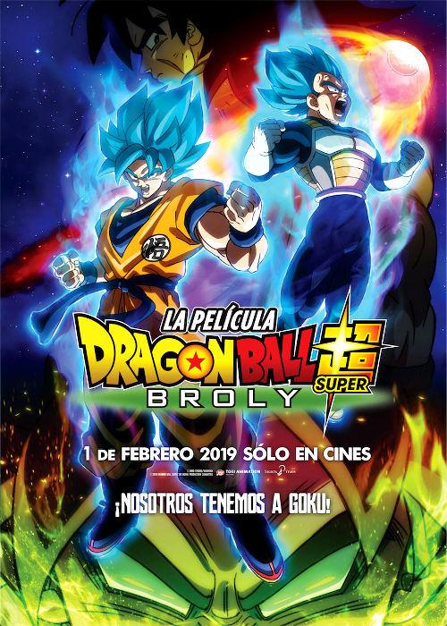 estreno de Dragon Ball Super Broly en España poster oficial - El Palomitrón