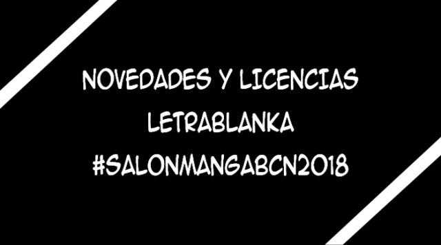 licencias de Letrablanka XXIV Salón del Manga de Barcelona - El Palomitrón