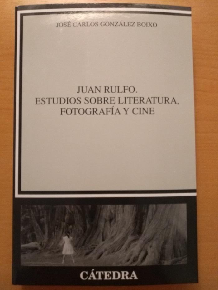 BIBLIOTECA JUAN RULFO. ESTUDIOS SOBRE LITERATURA, FOTOGRAFÍA Y CINE - El Palomitrón