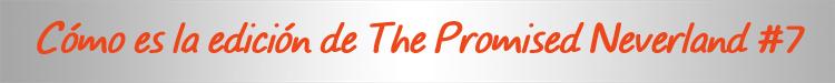 Reseña de The Promised Neverland #7 cartel edición - El Palomitrón