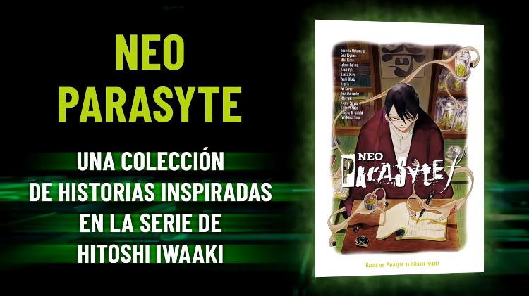 licencias Planeta Cómic 25 Manga Barcelona Neo Parasyte - El Palomitrón
