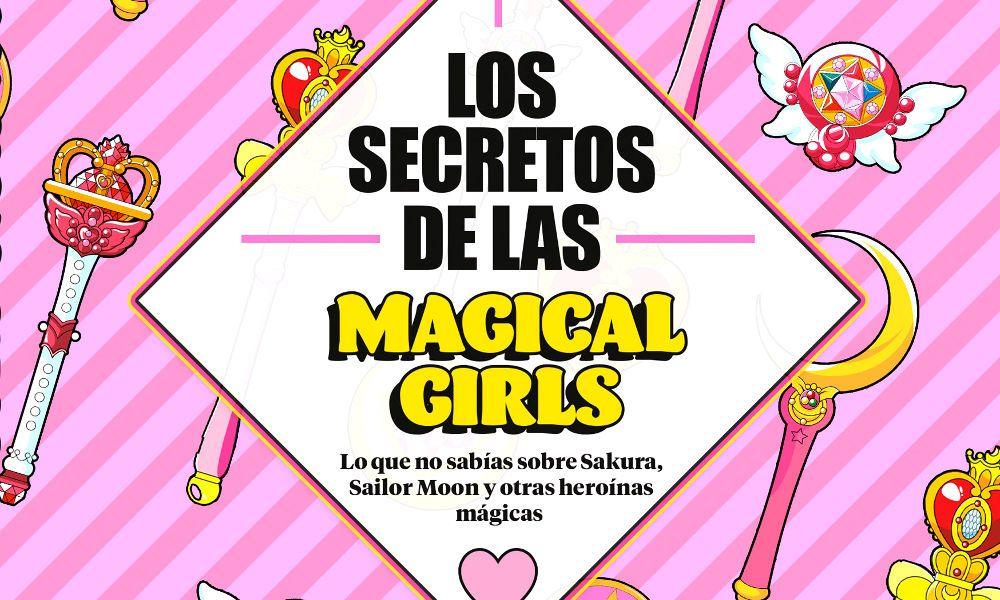 Los secretos de las Magical Girls destacada - El Palomitrón