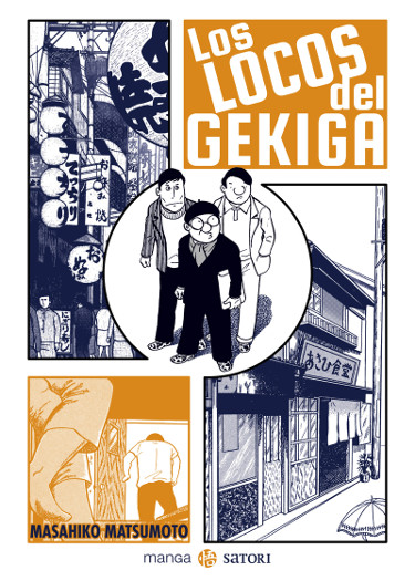 Lanzamientos Satori Ediciones junio 2021 LOS LOCOS DEL GEKIGA cover - El Palomitrón