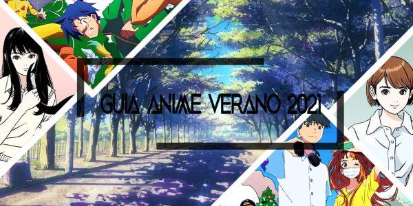 Guía de anime verano 2021 destacada - El Palomitrón