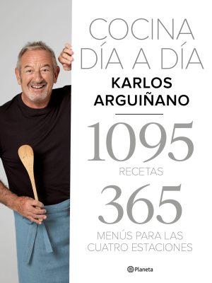 KARLOS ARGUIÑANO. COCINA DÍA A DÍA