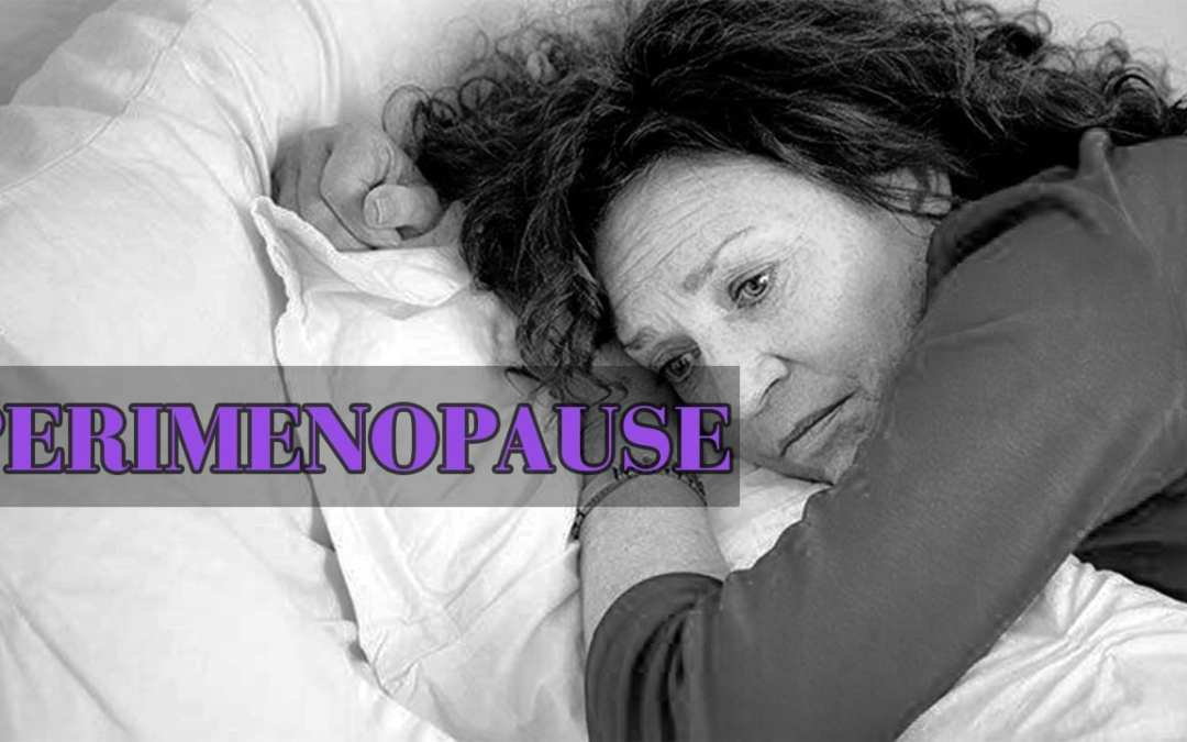 Functional Endocrinology: Perimenopause