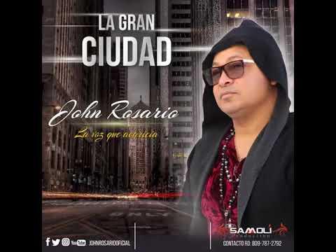 John Rosario-La Gran Ciudad