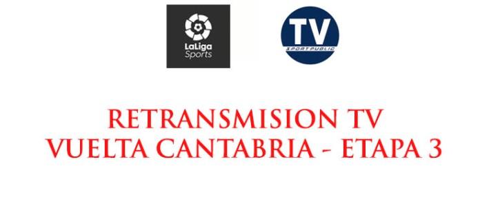Retransmisión Vuelta Cantabria etapa 3