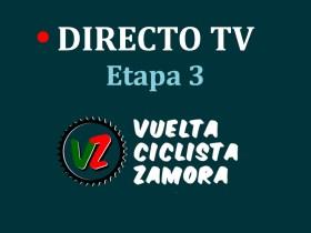 Etapa 3 TV Vuelta a Zamora