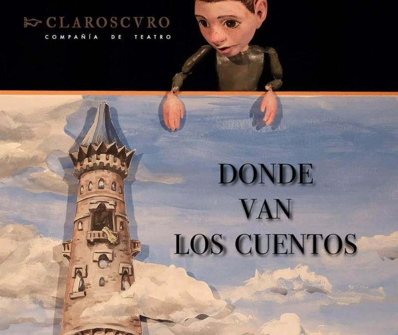 Donde van los cuentos de Claroscvro Teatro