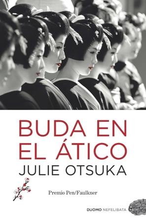 Buda En El Atico Julie Otsuka El Placer De La Lectura