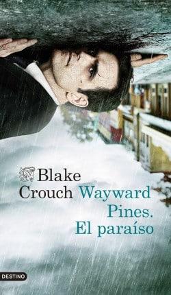 Wayward Pines libro