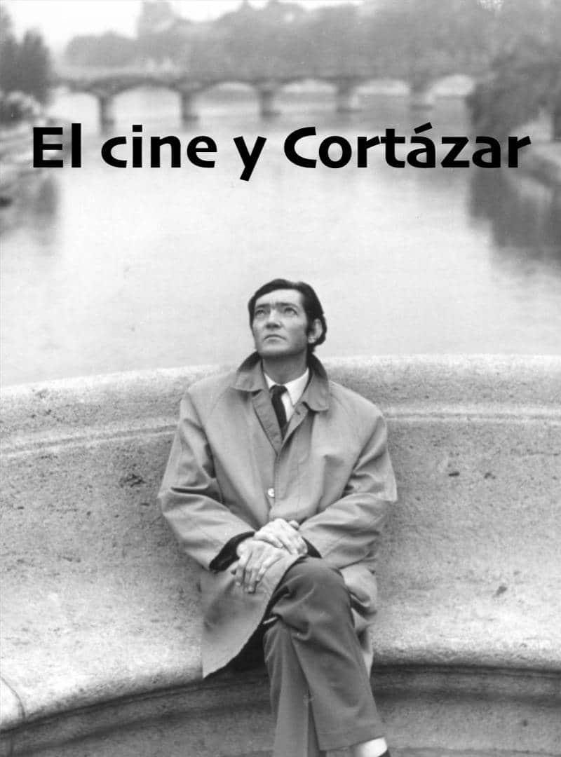 Los cuentos de Cortázar que han ido al cine (8 ejemplos)
