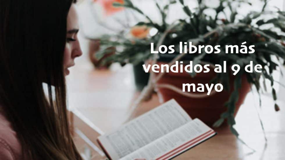 Los libros más vendidos al 9 de mayo