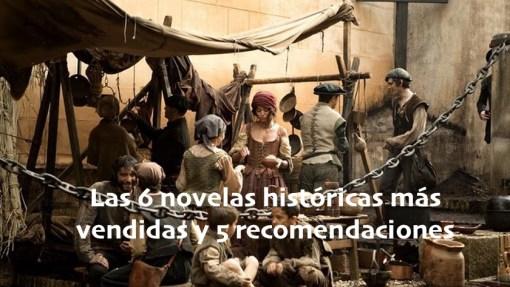 Las 6 novelas históricas más vendidas al 23 de mayo y  recomendaciones nuevas