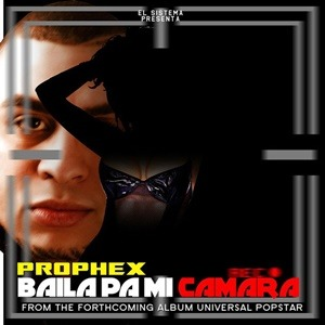 Prophex-Baila_Pa_Mi_Camara