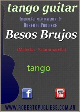 Besos Brujos tapa de la partitura para guitarra arreglada por el maestro Roberto Pugliese