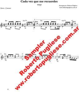 Cada Vez Que Me Recuerdes ejemplo de la partitura para guitarra arreglada por el maestro Roberto Pugliese