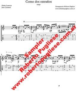 Como Dos Extranos ejemplo de partitura para guitarra arreglo del maestro Roberto Pugliese - tab