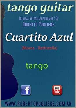 Cuartito Azul - tapa de la partitura arreglo para guitarra por el maestro Roberto Pugliese