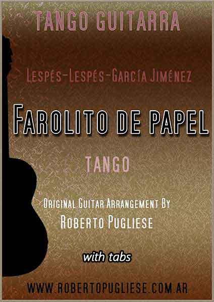 Farolito de papel tapa de la partitura para guitarra del tango. Arreglo del maestro Roberto Pugliese