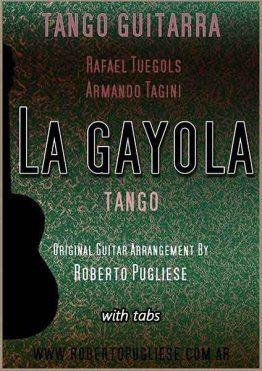 La gayola - Tapa de la partitura del tango para guitarra, arreglo del maestro Roberto Pugliese