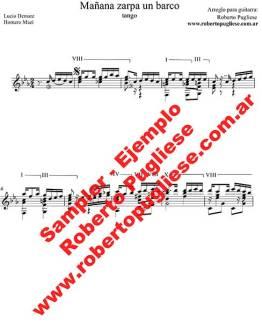Mañana zarpa un barco - ejemplo de la partitura para guitarra , arreglo del maestro argentino Roberto Pugliese