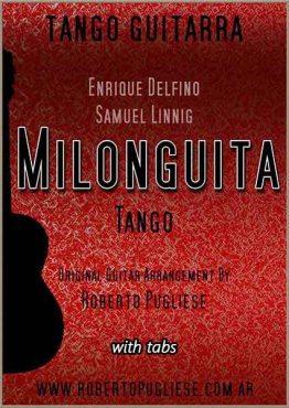 Milonguita - tapa del tango para guitarra en un arreglo para guitarra por el maestro Roberto Pugliese
