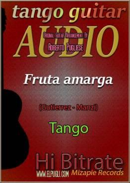 Fruta amarga mp3 tango en guitarra por Roberto Pugliese